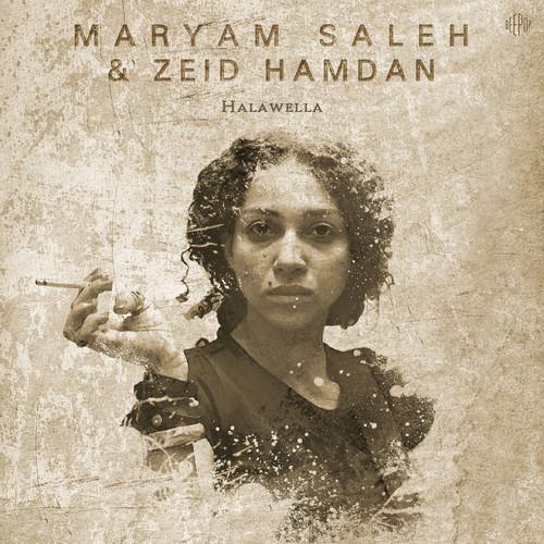 MaryamSaleh & Zeid Hamdan - Halawela