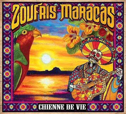 Zoufris Maracas - Chienne de vie