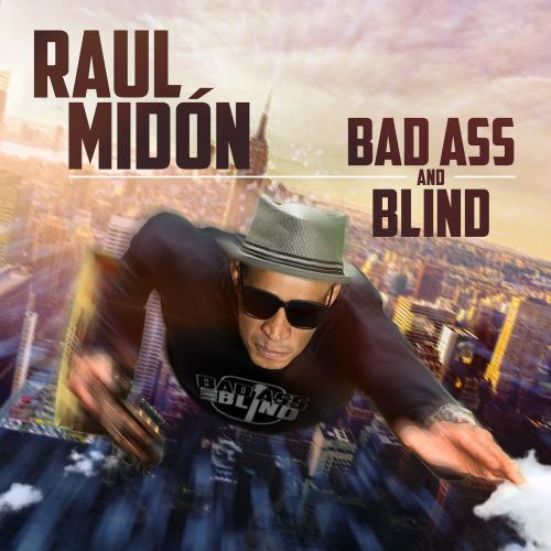 RaulMidon-badassandblind