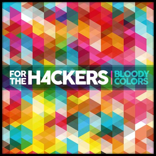 For the Hackers - Bloody Colors